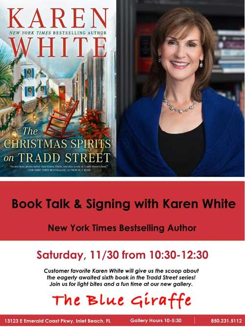 Book Talk & Signing with Karen White at The Blue Giraffe!