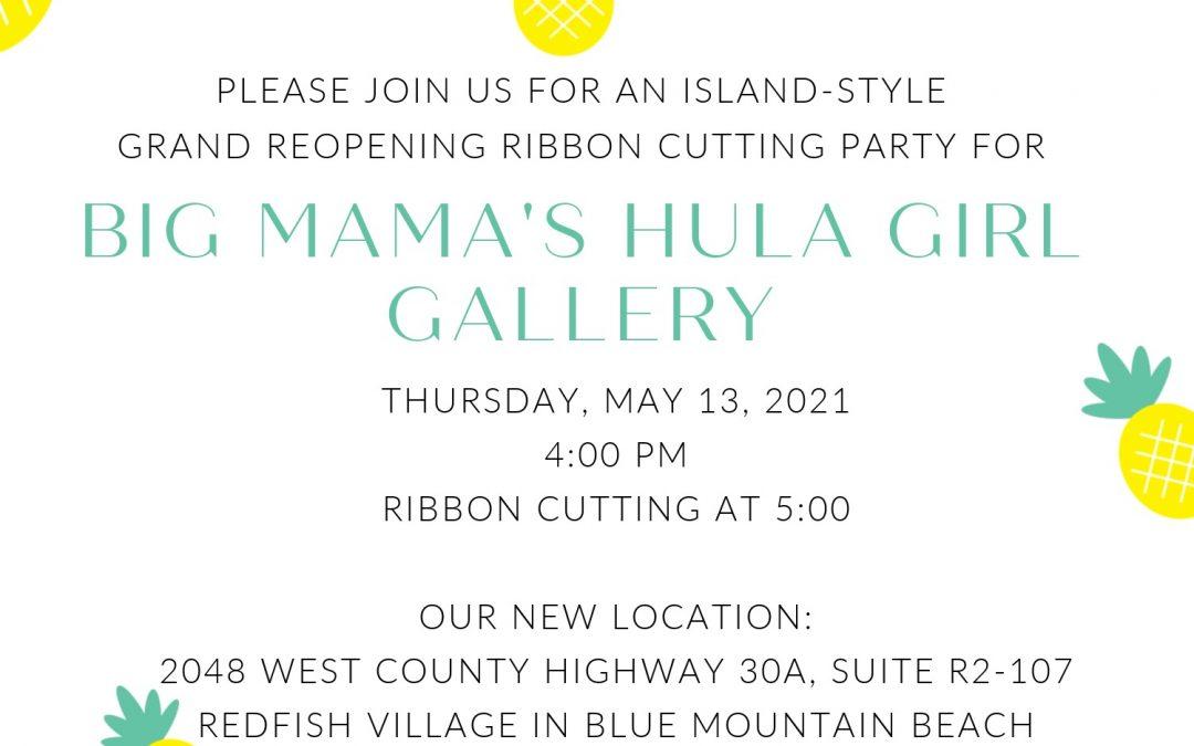Grand Reopening of Big Mama's Hula Girl Gallery